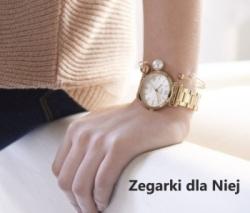 propozycje zegarków dla Niej
